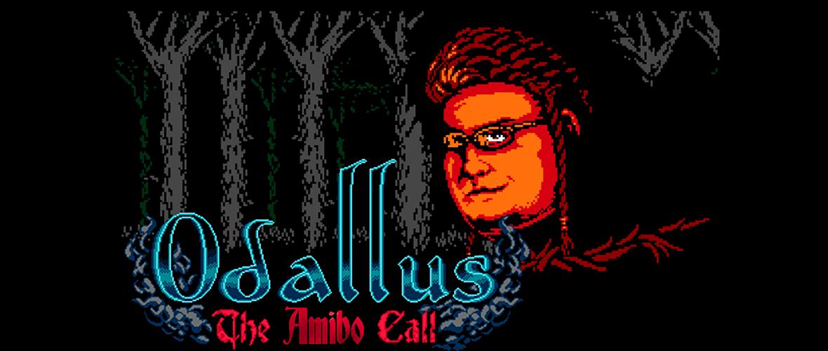 Odallus: The Amibo Call - Todas as quintas feiras, às 22h00!